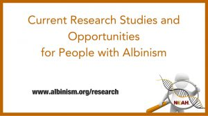 Albinism Research Oppoirtunities | National Organization for