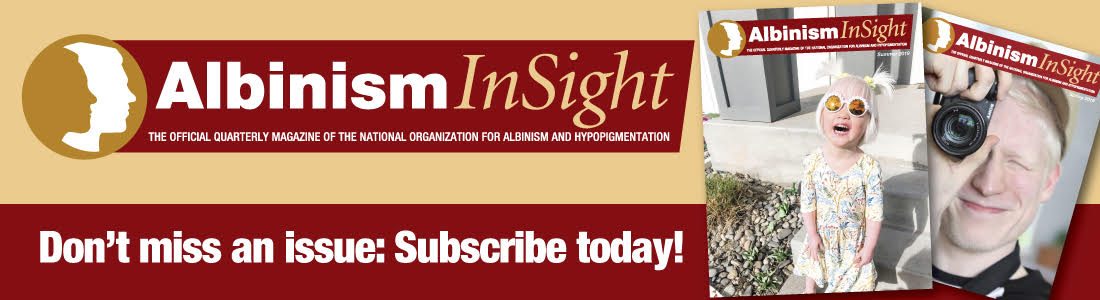 Albinism Insight: Subscribe today!
