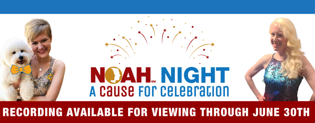 NOAH Night: A Cause for Celebration Recording Available for Viewing Through June 30th